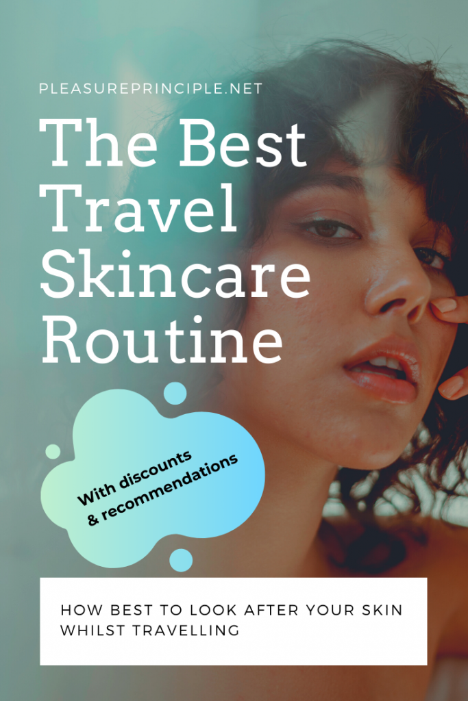 Travel Skincare - How Best To Look After Your Skin