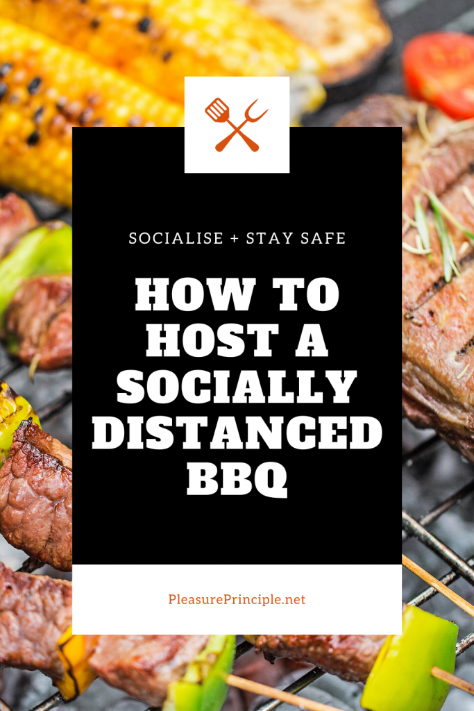 How To Host A Socially Distanced BBQ